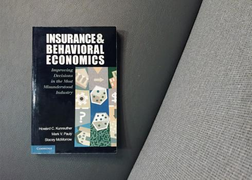 Book cover: Insurance & Behavioral Economics: Improving Decisions in the Most Misunderstood Industry, by Howard C. Kunreuther, Mark V. Pauly, and Stacey McMorrow