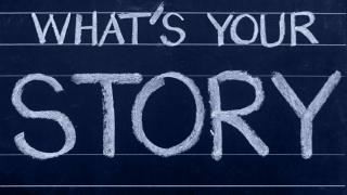 Chalkboard with 'What's Your Story?'