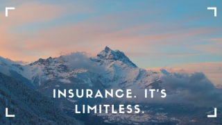 "Mountain scene with text that says ""Insurance. It's Limitless."""